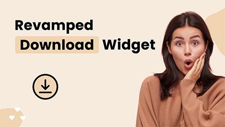 Revamped Download Widget