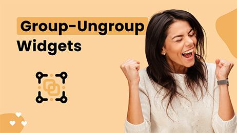 Group-Ungroup Widgets